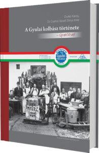 A Gyulai kolbász története - újratöltve